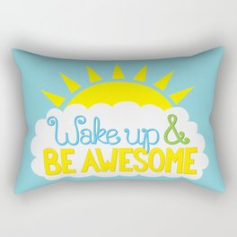 Wake Up & Be Awesome Rectangular Pillow