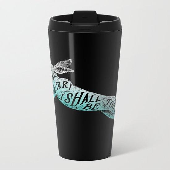 Too Late Metal Travel Mug