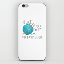 To Crochet Or Not To Crochet? (That Is A Silly Question)  |  Blue iPhone Skin