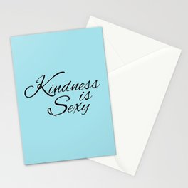 Kindness Is Sexy Stationery Cards