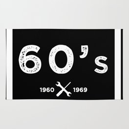 Born in the 60's. Certified Awesome Rug