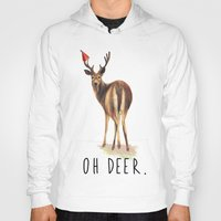 pun Hoodies featuring OH DEER Pun by Amy Chow