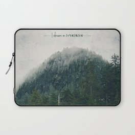 I Dream in Evergreen 2 Laptop Sleeve