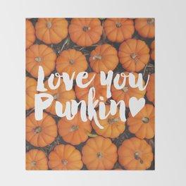 Love you, Punkin (Pumpkin) Throw Blanket