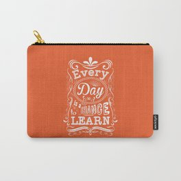 Lab No. 4 Every Day Is A Chance to Learn Motivational Quotes Carry-All Pouch