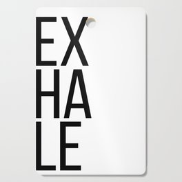 Inhale exhale (1 of 2) Cutting Board