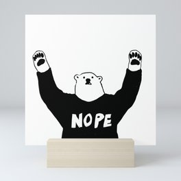 NOPE BEAR Mini Art Print
