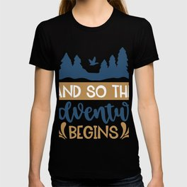 And So Adventure Begins T-shirt