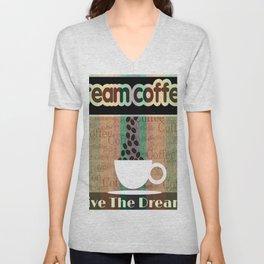 Coffee Dream 2 Unisex V-Neck