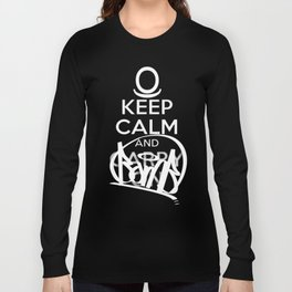 KEEP CALM AND BOMB!  Long Sleeve T-shirt