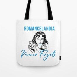 Romancelandia Never Forgets -- Lt. Blue Tote Bag