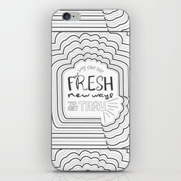 Fresh New Ways – Grey iPhone Skin