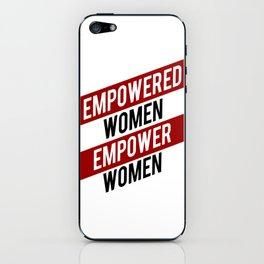 EMPOWERED WOMEN EMPOWER WOMEN iPhone Skin