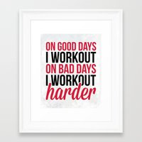 workout Framed Art Prints featuring Workout Harder Gym Quote by EnvyArt