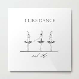 three ballerinas dancing  ( https://society6.com/vickonskey/collection ) Metal Print
