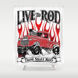 Live to Rod 46' Gasser - Distressed rev Shower Curtain