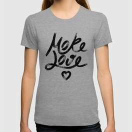 More Love. Hand drawn lettering T-shirt