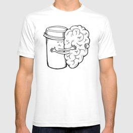 Coffee: When Your Brain Needs a Hug T-shirt