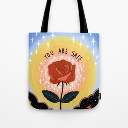 You are safe Tote Bag