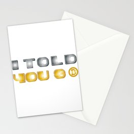 I Told You So Bitcoin Funny Bitcoin Owners Stationery Cards