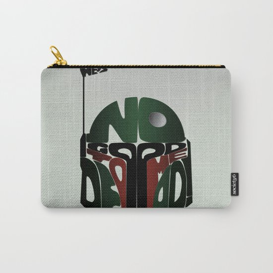 He's No Good To Me Dead! Carry-All Pouch