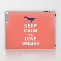 Keep Calm and Love Whales Laptop & iPad Skin