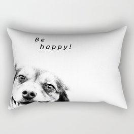 Be happy! Rectangular Pillow