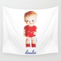 the dude Wall Tapestries featuring dude by giftedfools design studio