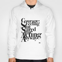 courage Hoodies featuring Courage by blugge