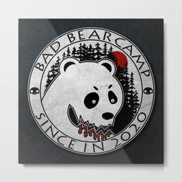 Bad Bear Camp Metal Print
