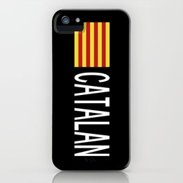 Catalunya: Catalan Flag & Catalan iPhone Case