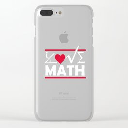 Math Science Shirt - I love Math Clear iPhone Case