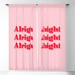Alright, Alright, Alright Blackout Curtain