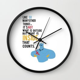 like so many other things, it's not what is outside, but what's inside that counts Wall Clock