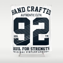 Hand crafted authentic logo Shower Curtain