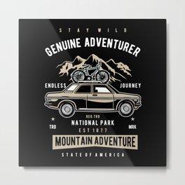 GENUINE ADVENTURER Metal Print