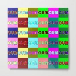 CUM multicolor Metal Print