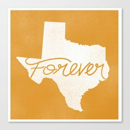 Texas Forever Canvas Print