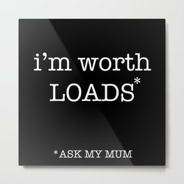 ask mum Metal Print