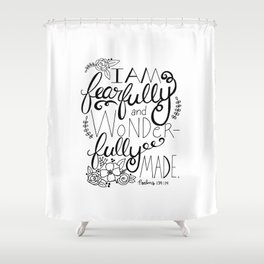 Fearfully and Wonderfully Made - BLACK Shower Curtain
