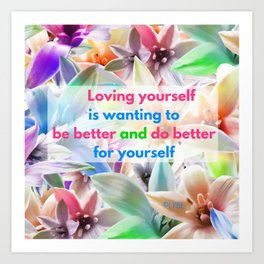 Be Better for yourself Art Print