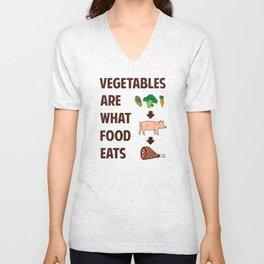 Vegetables Are What Food Eats Unisex V-Neck