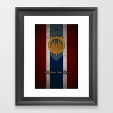 The Banner of Caprica - So Say We All Framed Art Print