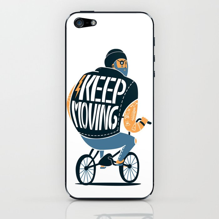 Keep moving iPhone Skin