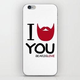 I BEARD YOU iPhone Skin