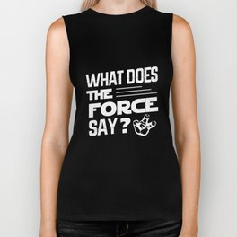 What does the force say? Biker Tank