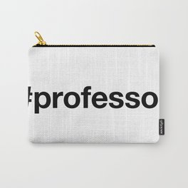 PROFESSOR Carry-All Pouch