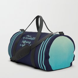 Pain Is Inevitable Suffering Is Optional Duffle Bag