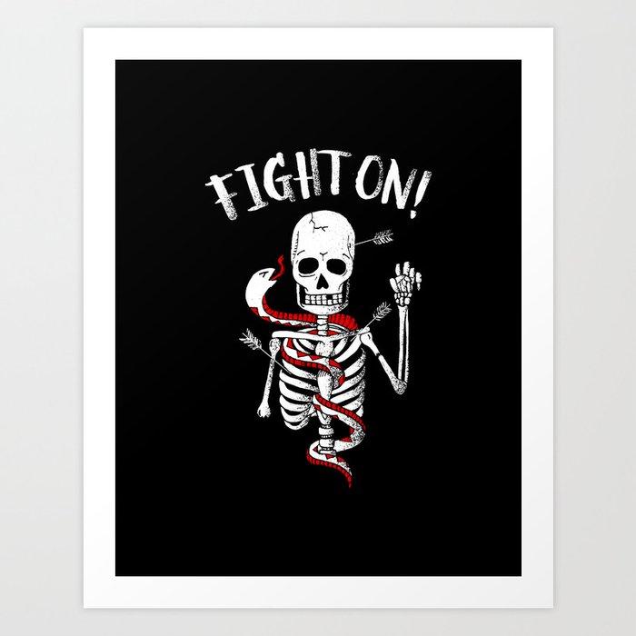 FIGHT ON! Art Print