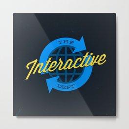 The Interactive Department Metal Print